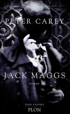 Jack Maggs by Peter Carey