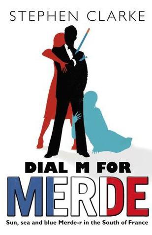 Dial M For Merde(Paul West 4)