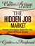 The Career Artisan Series - The Hidden Job Market Guide For T... by Mary Elizabeth Bradford