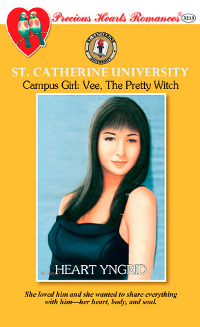 Campus Girl: Vee, The Pretty Witch (St. Catherine University, #2)