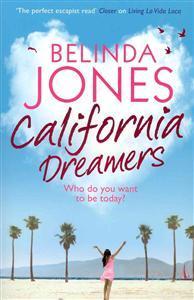 California Dreamers by Belinda Jones