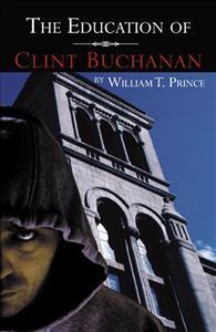 The Education of Clint Buchanan (The Clint Buchanan Series 2) (ePUB)