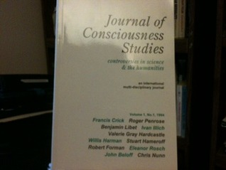 Journal of Consciousness Studies: Controversies in Science and the Humanities (Volume 1,No. 1, 1994)