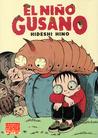 El niño gusano by Hideshi Hino