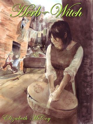 Herb-Witch by Elizabeth McCoy