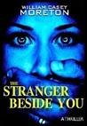 The Stranger Beside You