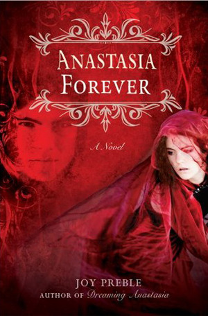 Anastasia Forever by Joy Preble