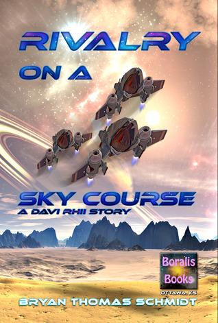 Rivalry On A Sky Course (A Davi Rhii Story)