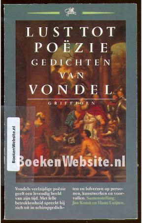 Lust tot poezie: gedichten van Vondel