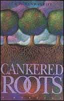 Cankered Roots by G.G. Vandagriff