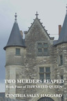 Two Murders Reaped