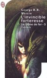 L'invincible forteresse by George R.R. Martin