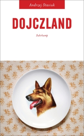 Dojczland by Andrzej Stasiuk