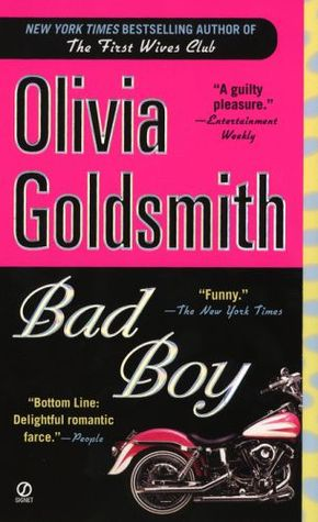 Bad Boy By Olivia Goldsmith
