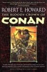 The Bloody Crown of Conan (Conan the Cimmerian, #2)