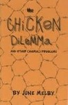 The Chicken Dilemma