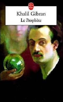 Le Prophete - Kahlil Gibran