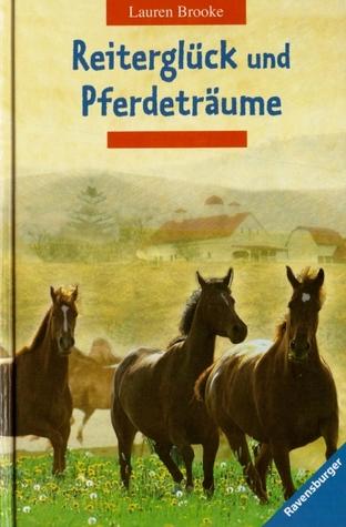 Reiterglück und Pferdeträume (Heartland: Paradies für Pferde, #5-6)