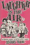 Laughter in the Air: An Informal History of British Radio Comedy