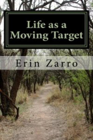 life-as-a-moving-target