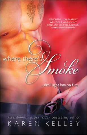 Where There's Smoke by Karen Kelley