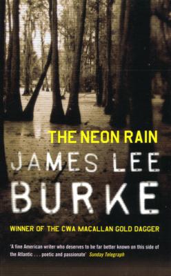 The Neon Rain(Dave Robicheaux 1)
