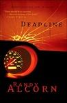 Deadline by Randy Alcorn