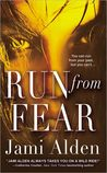 Run from Fear (Dead Wrong, #3)