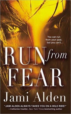 Run from Fear by Jami Alden