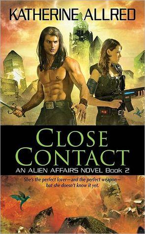 Close Contact (Alien Affairs, #2)
