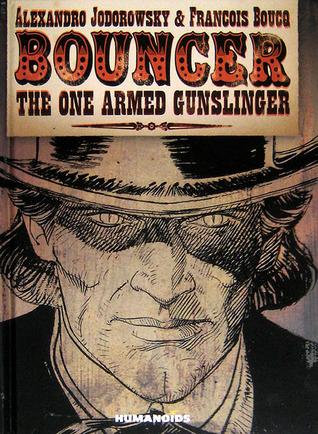 The One Armed Gunslinger (Bouncer #3-5)