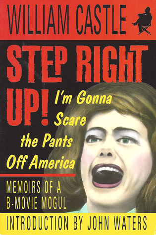 Step Right Up!: I'm Gonna Scare The Pants Off America