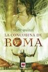 La concubina de Roma by Kate Quinn