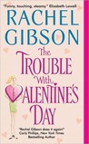 The Trouble With Valentine's Day (Chinooks Hockey Team, #3)