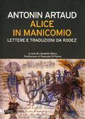 Alice in manicomio: lettere e traduzioni da Rodez
