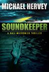 Soundkeeper (Hall McCormick Thriller, #1)