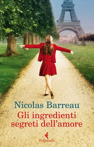 Gli ingredienti segreti dell'amore by Nicolas Barreau