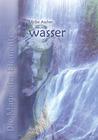 Die Magie der Elemente. Band III - Wasser