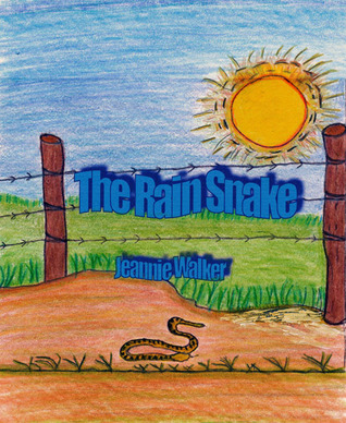 The Rain Snake: A Children's Color Illustrated Book of the miracles of prayer and love