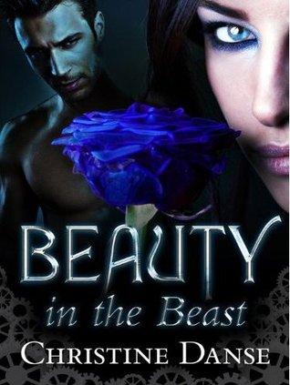 Beauty in the Beast by Christine Danse
