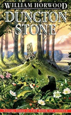 Duncton Stone by William Horwood