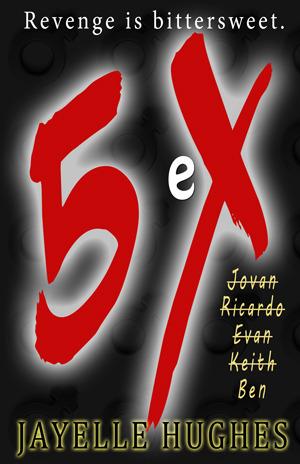 5eX (Revenge Is Bittersweet)