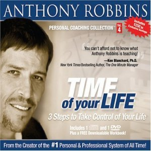 The Time Of Your Life by Anthony Robbins