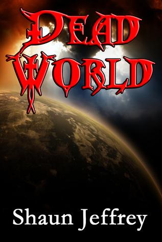 Dead World by Shaun Jeffrey