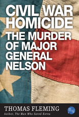 Civil War Homicide by Thomas J. Fleming
