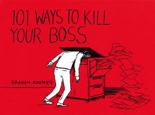 101 Ways to Kill Your Boss Los libros electrónicos más vendidos para descargar gratis