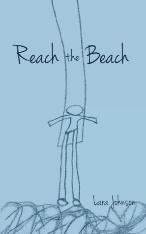 Reach the Beach by Lara  Johnson