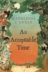 An Acceptable Time (Time Quintet, #5) cover
