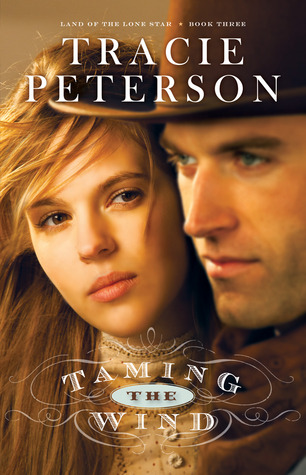 Taming the Wind by Tracie Peterson