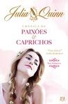 Crónica de Paixões e Caprichos  (Bridgertons, #1)